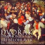 Dvor�k: Symphonies Nos 5, 6; Scherzo capriccioso; The Hero's Song