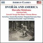 Dvorák and America: Hiawatha Melodrama