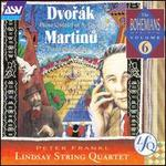 Dvor�k: Piano Quintet in A; Martinu: Piano Quintet No. 2
