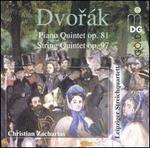 Dvorák: Piano Quintet; String Quintet