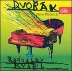 Dvorák: Piano Works, Vol. 2