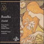 Dvorák: Rusalka - Angela Bello (vocals); Ans Philippo (vocals); Fons van Zijl (vocals); Gwendolyn Killebrew (vocals); Ivo Zidek (vocals);...