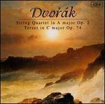 Dvorák: String Quartet in A major, Op. 2; Terzet in C major, Op. 74