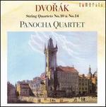 Dvorák: String Quartets Nos. 10 & 14