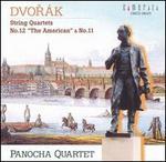 """Dvorák: String Quartets Nos. 12 (""""The American"""") & 11"""