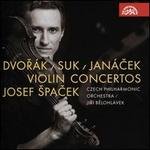 Dvorák, Suk, Janácek: Violin Concertos