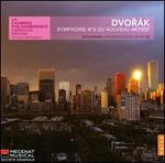 Dvorák: Symphonie No. 9 'Du nouveau Monde'; Schumann: Konzertstück Op. 86