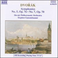 Dvorák: Symphonies Nos. 5 & 7 - Slovak Philharmonic Orchestra; Stephen Gunzenhauser (conductor)
