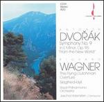 Dvorák: Symphony No. 9; Wagner: The Flying Dutchman; Siegfried-Idyll