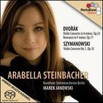 Dvorák: Violin Concerto; Romance; Szymanowski: Violin Concerto
