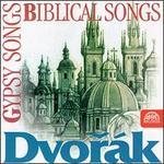 Dvorak: Gypsy Songs; Biblical Songs