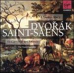 Dvorak, Saint-Saens: Chamber Music