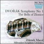 Dvorak: Symphony No. 1; The Bells of Zlonice