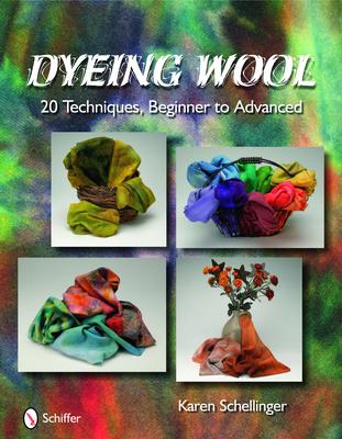 Dyeing Wool - Schellinger, Karen
