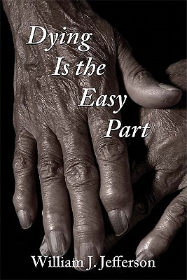 Dying Is the Easy Part - Jefferson, William J