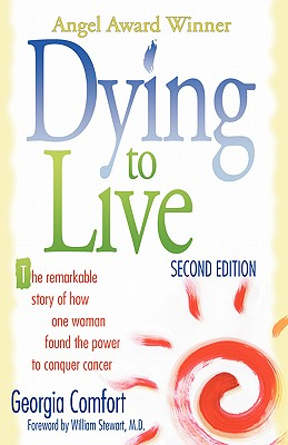 Dying to Live - Comfort, Georgia, and Comfort, Philip