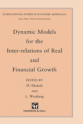 Dynamic Models for the Inter-Relations of Real and Financial Growth - Ekstedt, H, and Westberg, L