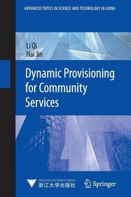 Dynamic Provisioning for Community Services - Qi, Li