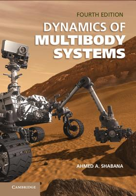 Dynamics of Multibody Systems - Shabana, Ahmed A