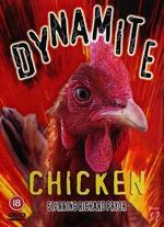 Dynamite Chicken - Ernie Pintoff