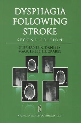 Dysphagia Following Stroke - Daniels, Stephanie K