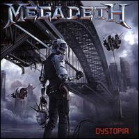 Dystopia - Megadeth