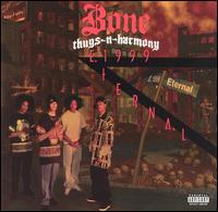 E 1999 Eternal - Bone Thugs-N-Harmony