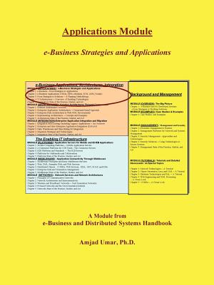 E-Business and Distributed Systems Handbook: Applications Module - Umar, Amjad