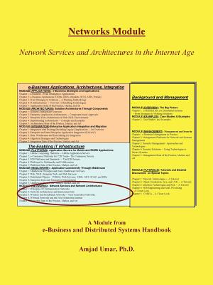 E-Business and Distributed Systems Handbook: Networks Module - Umar, Amjad