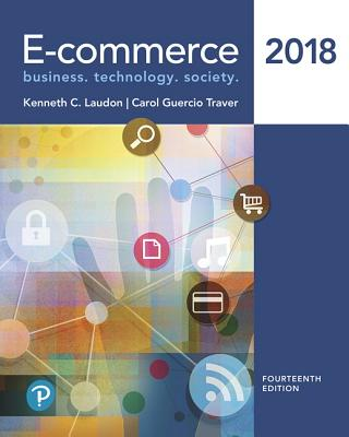 E-commerce 2018 - Laudon, Kenneth, and Traver, Carol