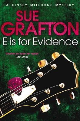 E is for Evidence - Grafton, Sue
