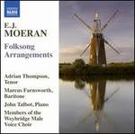 E.J. Moeran: Folksong Arrangements