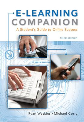 E-Learning Companion: A Student's Guide to Online Success - Watkins, Ryan