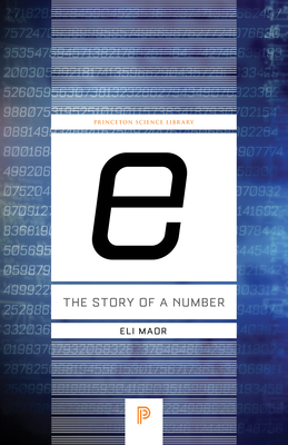 e: The Story of a Number - Maor, Eli