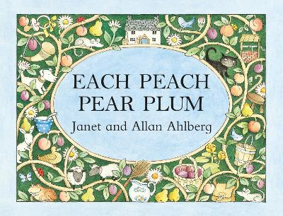 Each Peach Pear Plum - Ahlberg, Janet, and Ahlberg, Allan