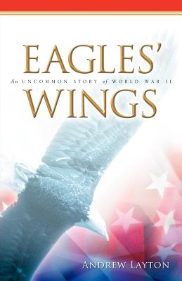 Eagles' Wings - Layton, Andrew
