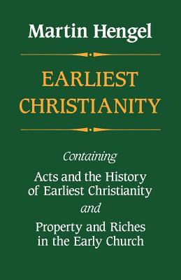 Earliest Christianity - Hengel, Martin