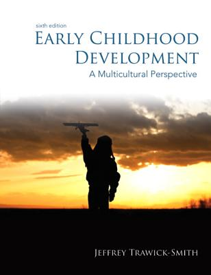 Early Childhood Development: A Multicultural Perspective - Trawick-Smith, Jeffrey