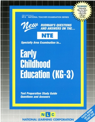 Early Childhood Education (KG.-3): Test Preparation Study Guide - National Learning Corporation (Creator)