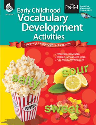 Early Childhood Vocabulary Development Activities, Grades PreK-1: Literacy, Language, & Learning - MacKay, Molly A