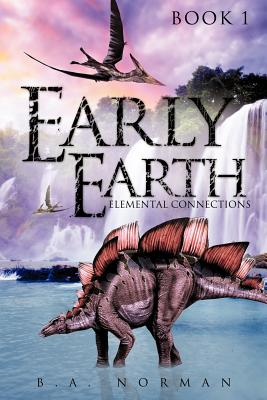 Early Earth Book 1 - Norman, B a