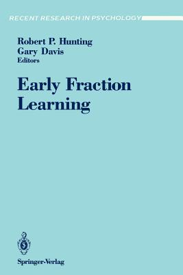 Early Fraction Learning - Hunting, Robert P (Editor)