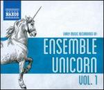 Early Music Recordings of: Ensemble Unicorn, Vol. 1