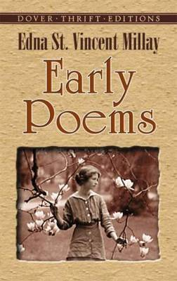 Early Poems - Millay, Edna St Vincent