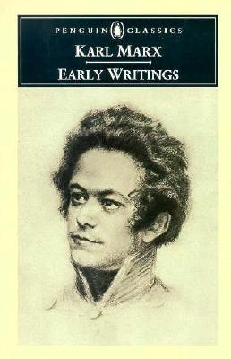 Early Writings - Marx, Karl, and New Left Review, and Livingstone, Rodney (Translated by)