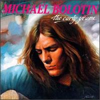 Early Years - Michael Bolton