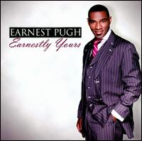 Earnestly Yours - Earnest Pugh