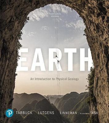 Earth: An Introduction to Physical Geology - Tarbuck, Edward, and Lutgens, Frederick, and Tasa, Dennis