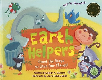 Earth Helpers: Count the Ways to Save Our Planet! - Zachary, Alyson A