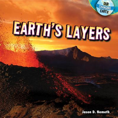 Earth's Layers - Nemeth, Jason D
